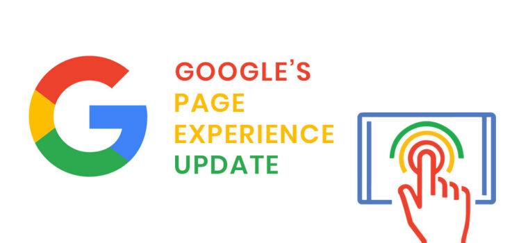 Google Page Experience Algorithm Update in June 2021 – What to Expect